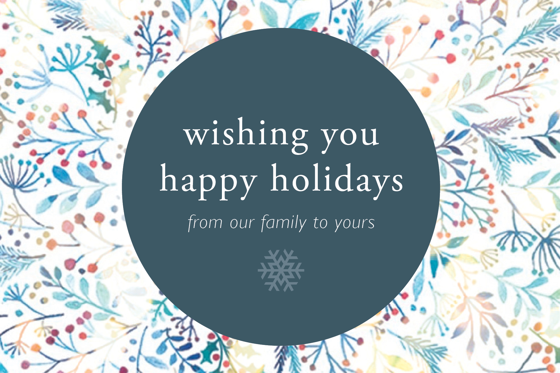 Holiday Wishes From Our Family to Yours